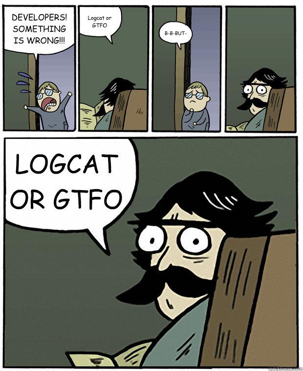 Click image for larger version  Name:LOGCATorGTFO.jpg Views:3778 Size:97.3 KB ID:4255682