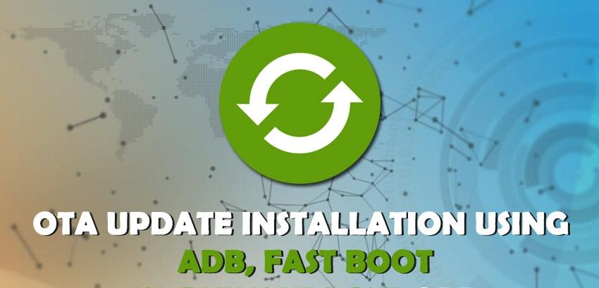 ota-update-using-adb-fastboot_proc.jpg